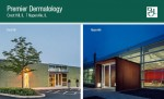 For Sale: Premier Dermatology - Two (2) Single-Tenant Net-Leased Medical Office Buildings -Reminder - Call for Offers Date: Wednesday, August 19th, 2015