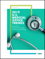 Thought Leaders: 2019 U.S. Medical Office Trends
