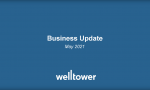 News Release: Welltower Issues Business Update In Conjunction With Upcoming Investor Conferences